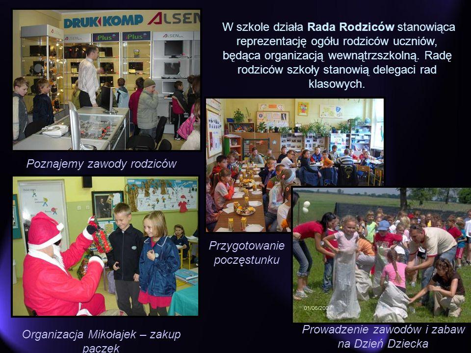 Poznajemy zawody rodziców W szkole działa Rada Rodziców stanowiąca reprezentację ogółu rodziców uczniów, będąca organizacją wewnątrzszkolną. Radę rodz