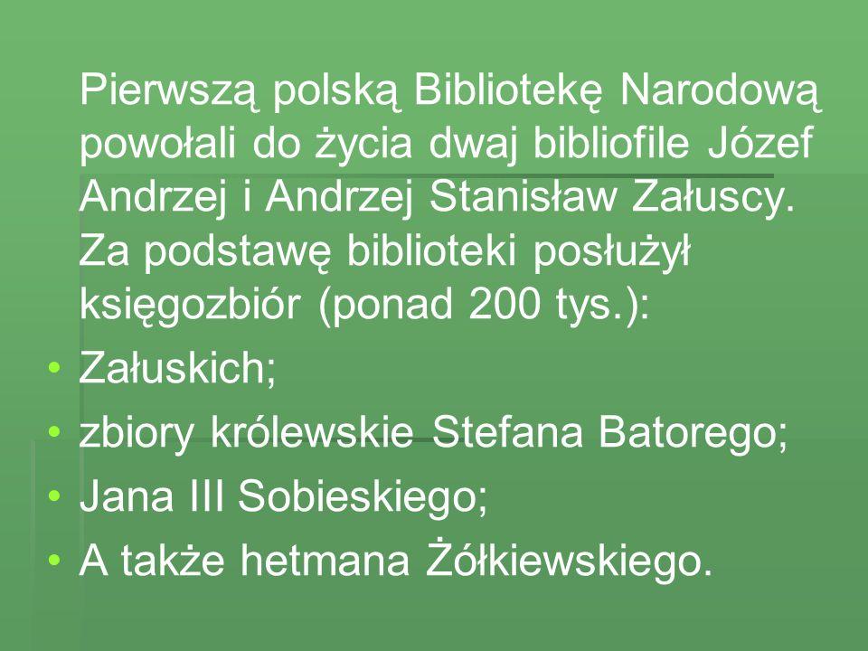 Uroczyste otwarcie książnicy nastąpiło w Warszawie 3 sierpnia 1747 roku.