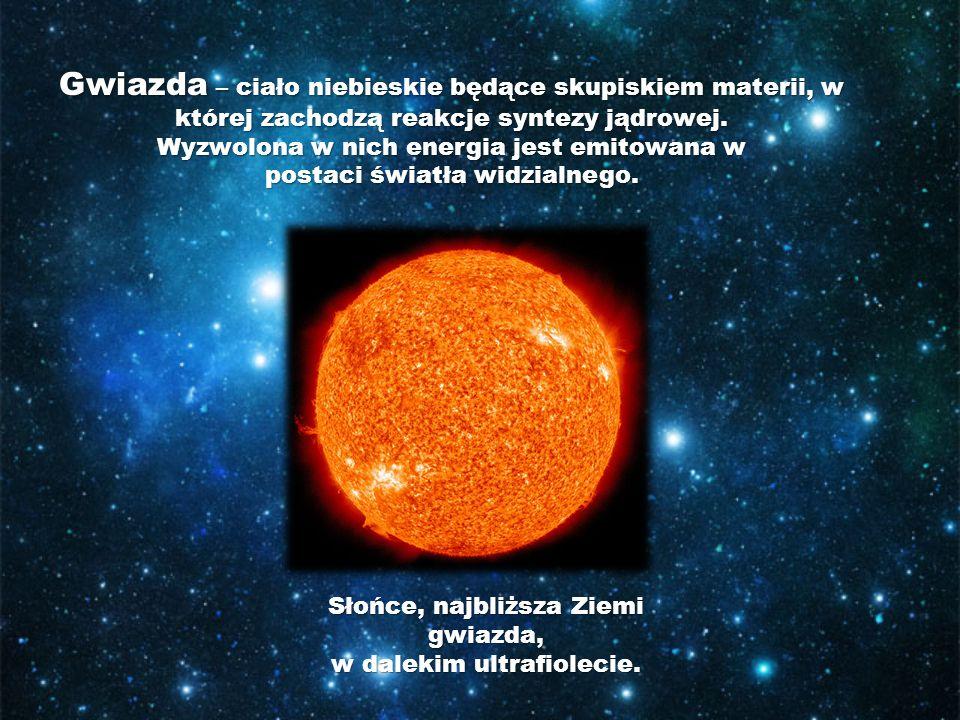 Gwiazda – ciało niebieskie będące skupiskiem materii, w której zachodzą reakcje syntezy jądrowej. Wyzwolona w nich energia jest emitowana w postaci św