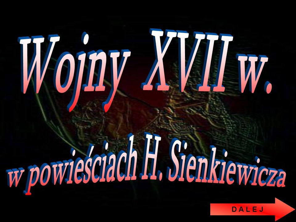 W S T E C Z Pułkownik Wołodyjowski rzeczywiście istniał i zginął w wyniku wybuchu w zbrojowni.