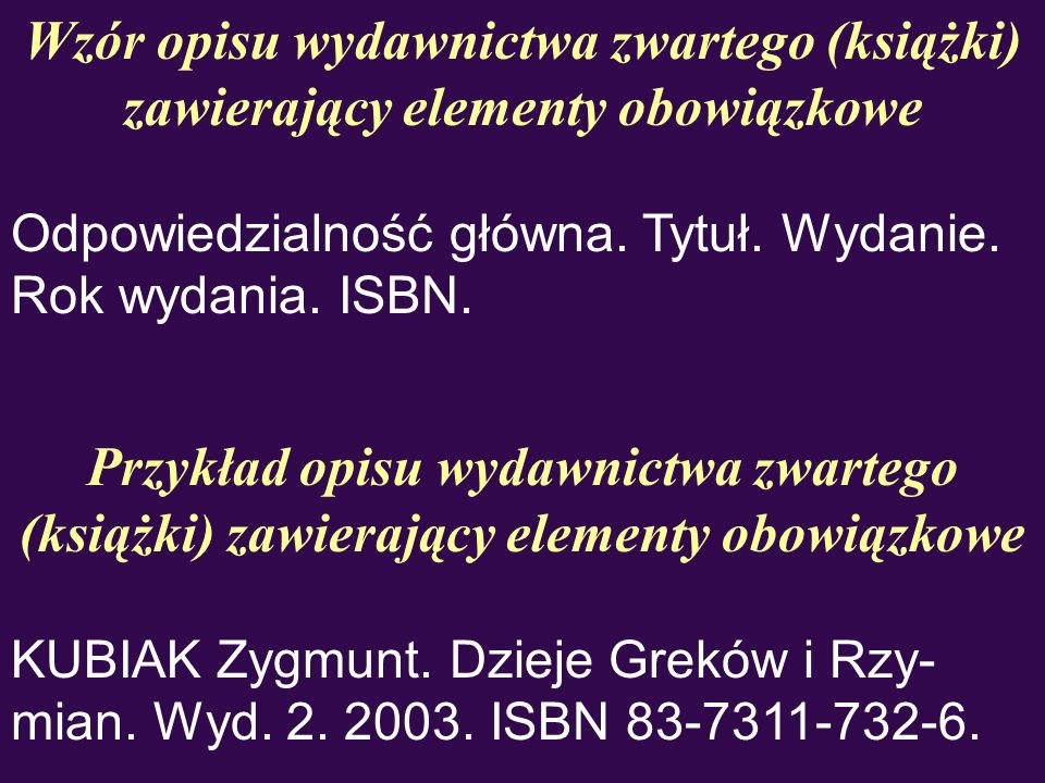 Przykład opisu artykułu w wydawnictwie zwartym (1) TOKARSKA Anna.