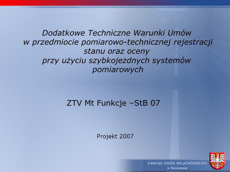 Dodatkowe Techniczne Warunki Umów w przedmiocie pomiarowo-technicznej rejestracji stanu oraz oceny przy użyciu szybkojezdnych systemów pomiarowych ZTV