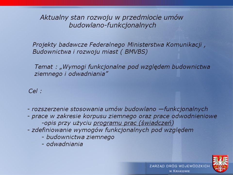Aktualny stan rozwoju w przedmiocie umów budowlano-funkcjonalnych Projekty badawcze Federalnego Ministerstwa Komunikacji, Budownictwa i rozwoju miast