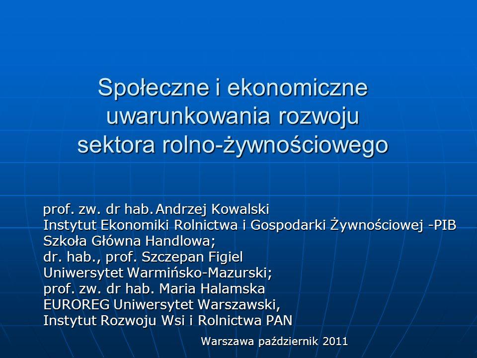 Społeczne i ekonomiczne uwarunkowania rozwoju sektora rolno-żywnościowego prof.