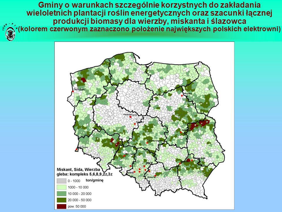 Gminy o warunkach szczególnie korzystnych do zakładania wieloletnich plantacji roślin energetycznych oraz szacunki łącznej produkcji biomasy dla wierz