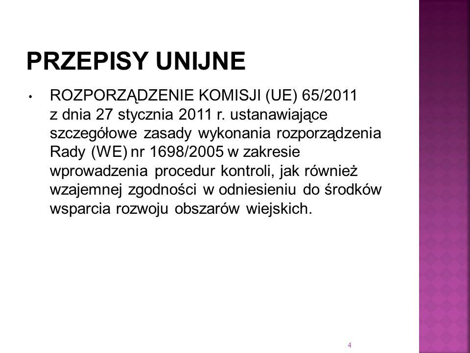 ROZPORZĄDZENIE KOMISJI (UE) 65/2011 z dnia 27 stycznia 2011 r. ustanawiające szczegółowe zasady wykonania rozporządzenia Rady (WE) nr 1698/2005 w zakr