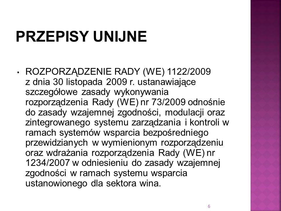 ROZPORZĄDZENIE RADY (WE) 1122/2009 z dnia 30 listopada 2009 r. ustanawiające szczegółowe zasady wykonywania rozporządzenia Rady (WE) nr 73/2009 odnośn