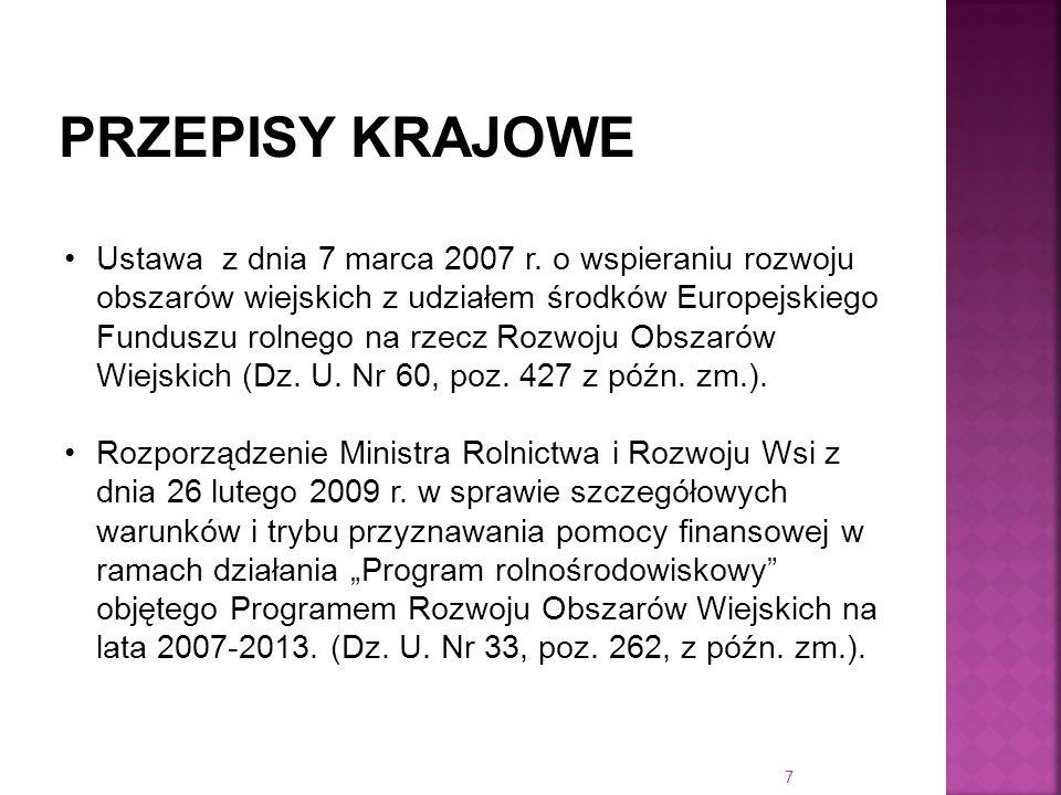 Ustawa z dnia 7 marca 2007 r. o wspieraniu rozwoju obszarów wiejskich z udziałem środków Europejskiego Funduszu rolnego na rzecz Rozwoju Obszarów Wiej