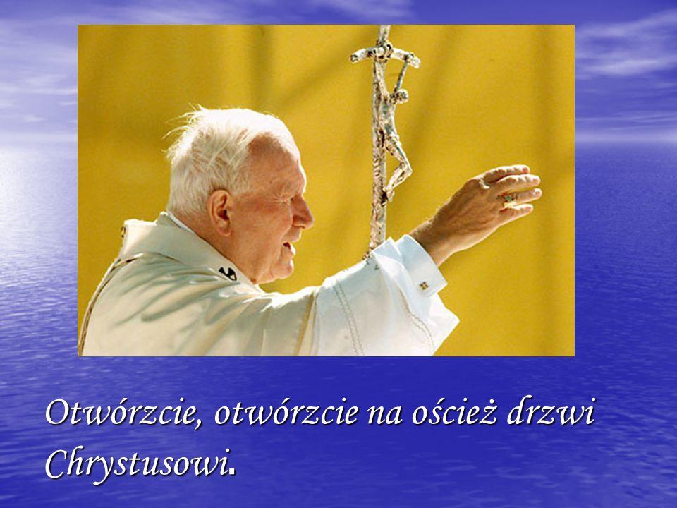 Bez Niego życie nie osiąga swego ostatecznego celu.