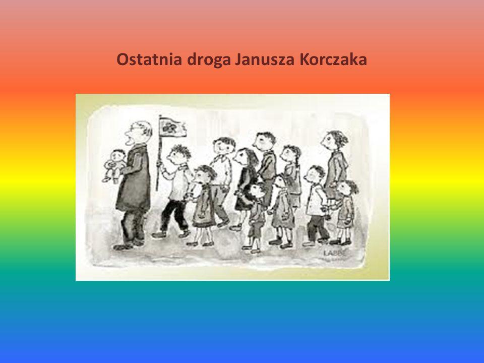 Ostatnia droga Janusza Korczaka