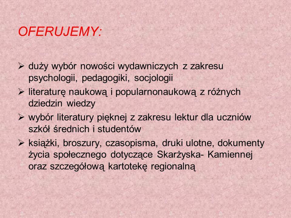 OFERUJEMY: duży wybór nowości wydawniczych z zakresu psychologii, pedagogiki, socjologii literaturę naukową i popularnonaukową z różnych dziedzin wied