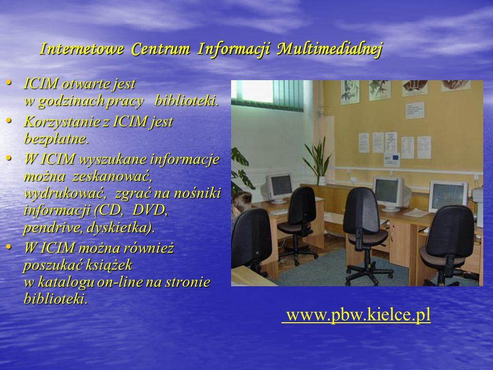 Internetowe Centrum Informacji Multimedialnej ICIM otwarte jest w godzinach pracy biblioteki. ICIM otwarte jest w godzinach pracy biblioteki. Korzysta