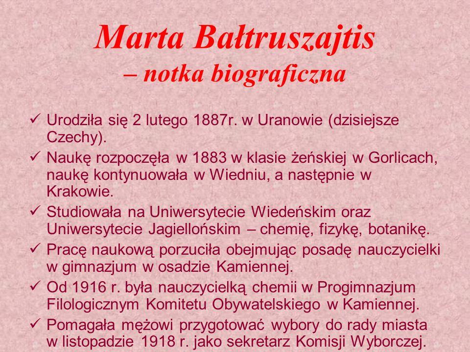 Marta Bałtruszajtis – notka biograficzna Urodziła się 2 lutego 1887r.