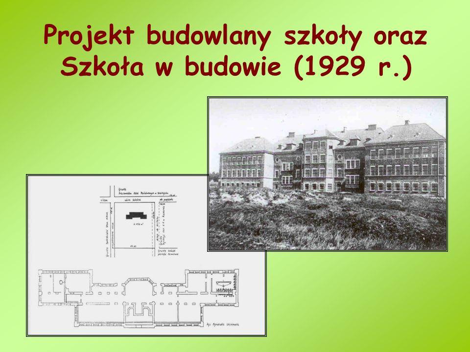 Projekt budowlany szkoły oraz Szkoła w budowie (1929 r.)