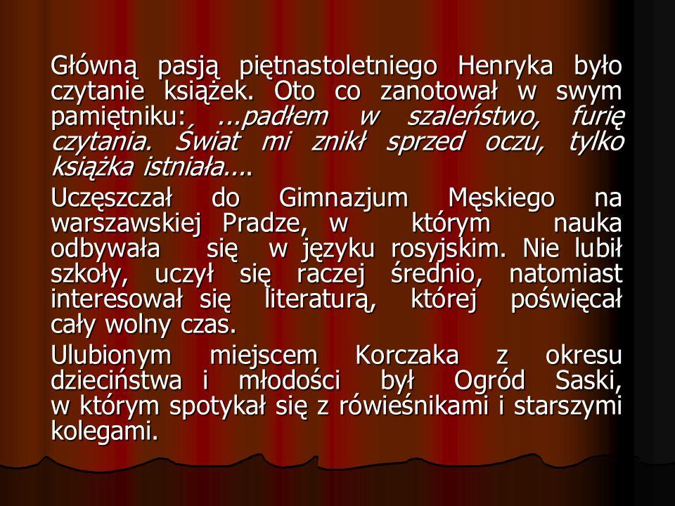 Korczak w legendzie poetyckiej Ojciec oszukanych Kochał dzieci.