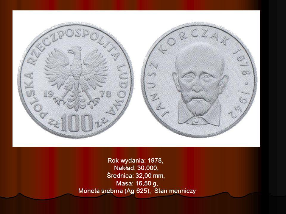 Rok wydania: 1978, Nakład: 30.000, Średnica: 32,00 mm, Masa: 16,50 g, Moneta srebrna (Ag 625), Stan menniczy