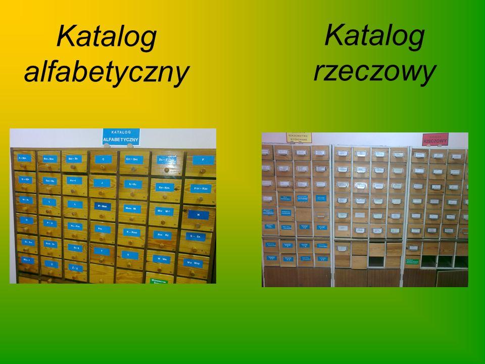 Katalog alfabetyczny Katalog rzeczowy