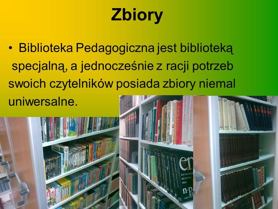 Zbiory Biblioteka Pedagogiczna jest biblioteką specjalną, a jednocześnie z racji potrzeb swoich czytelników posiada zbiory niemal uniwersalne.