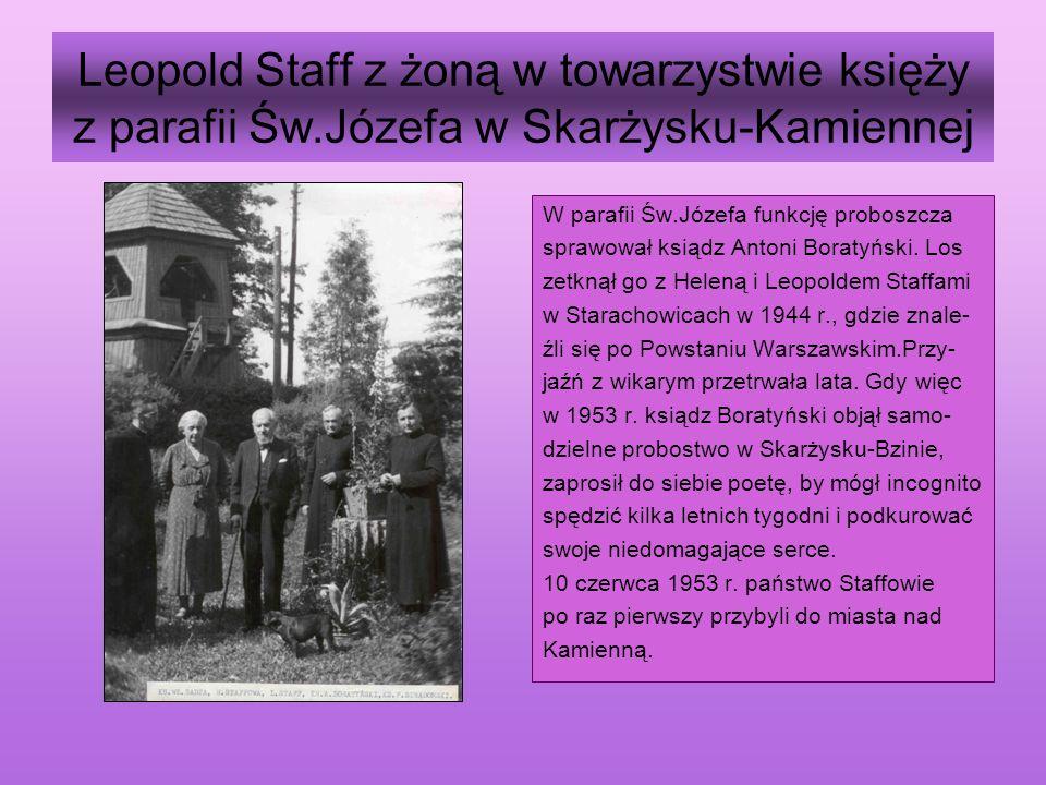 Leopold Staff z żoną Heleną w Skarżysku-Kamiennej O kolejnych pobytach L.