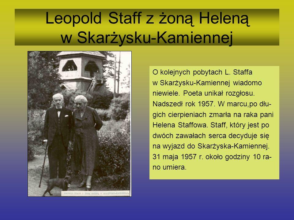 Leopold Staff na plebanii w Skarżysku-Kamiennej W skarżyskiej Bibliotece Pedagogi- cznej obejrzeć można zbiór dokumen- talnych fotografii (tych przedstawio- nych i wiele innych), wykonanych prawdopodobnie w 1955r.