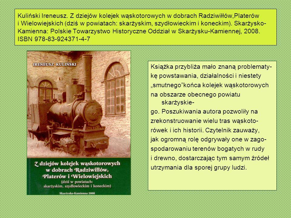 Kuliński Ireneusz, Włodarczyk Jan.Pieszo i rowerem po powiecie skarżyskim.