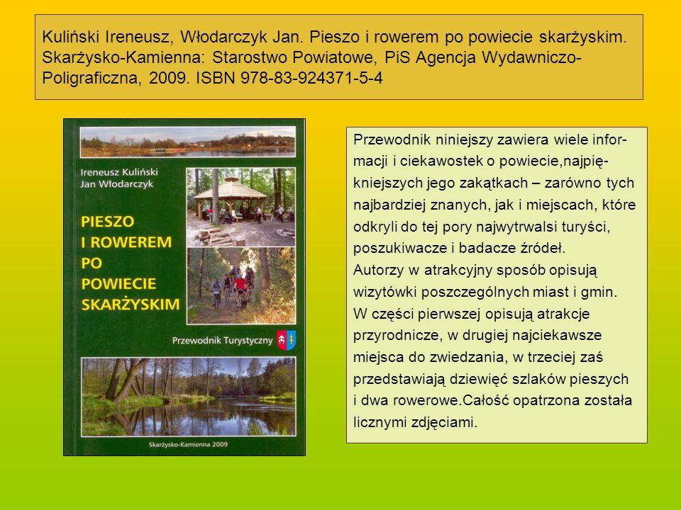 Szkice do historii.Skarżysko-Kamienna.Skarżysko-Kamienna: Rada i Zarząd Miasta, 1993.