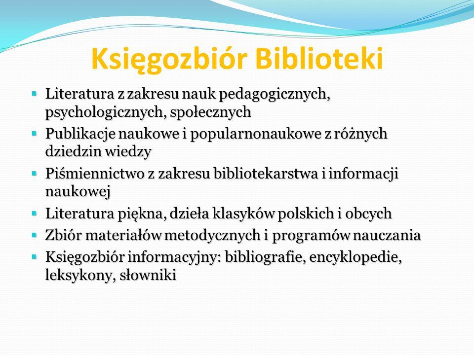 Księgozbiór Biblioteki Literatura z zakresu nauk pedagogicznych, psychologicznych, społecznych Literatura z zakresu nauk pedagogicznych, psychologiczn