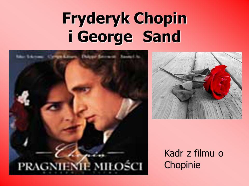 Fryderyk Chopin i George Sand Kadr z filmu o Chopinie