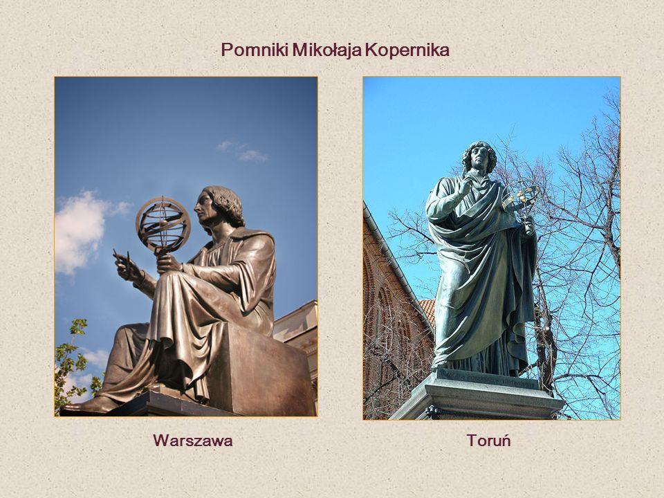 Warszawa Toruń Pomniki Mikołaja Kopernika