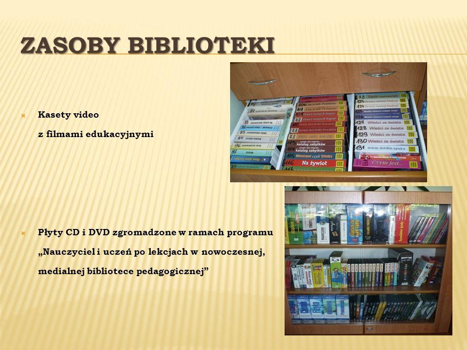 ZASOBY BIBLIOTEKI Kasety video z filmami edukacyjnymi Płyty CD i DVD zgromadzone w ramach programu Nauczyciel i uczeń po lekcjach w nowoczesnej, media