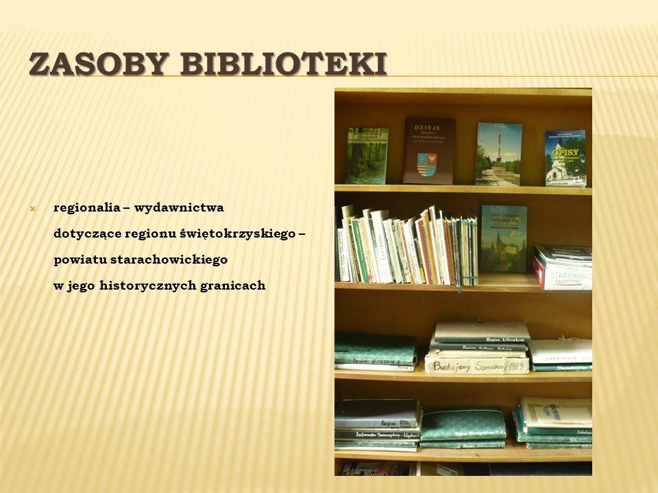 ZASOBY BIBLIOTEKI regionalia – wydawnictwa dotyczące regionu świętokrzyskiego – powiatu starachowickiego w jego historycznych granicach