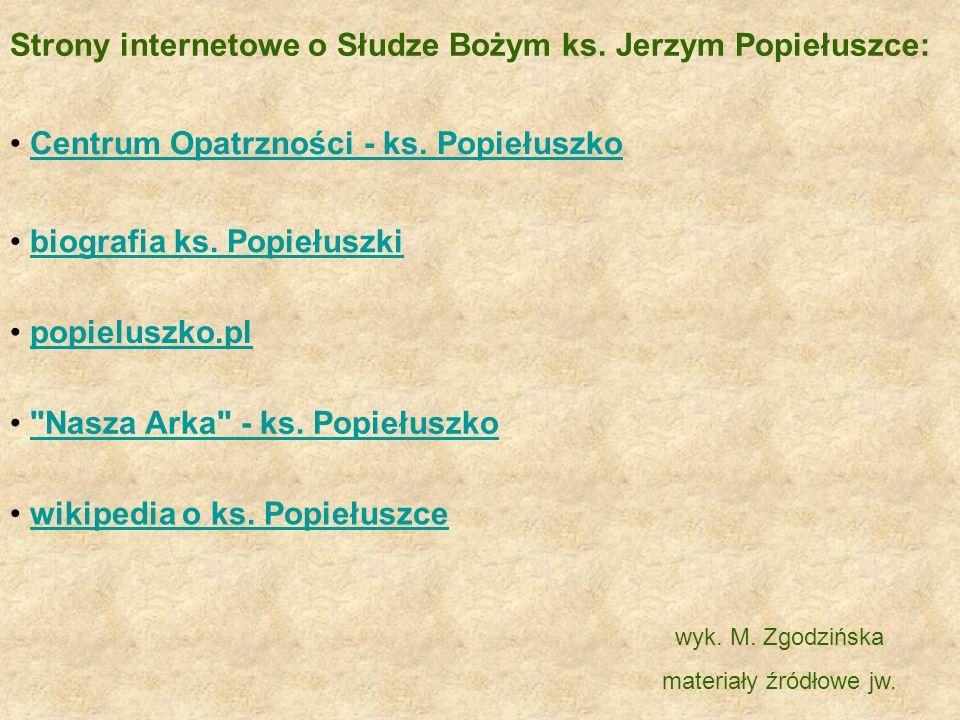Centrum Opatrzności - ks.Popiełuszko wikipedia o ks.