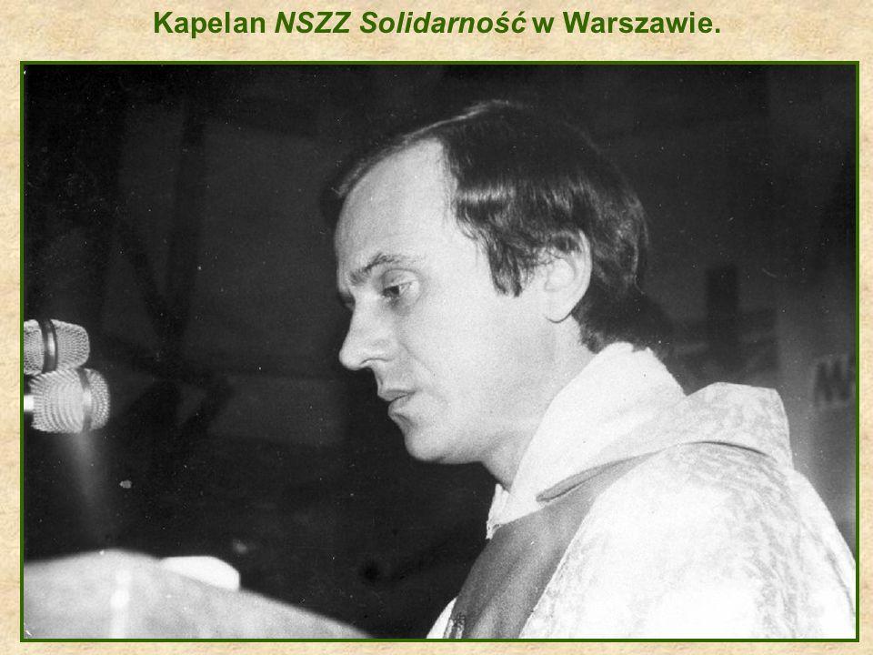 Kapelan NSZZ Solidarność w Warszawie.
