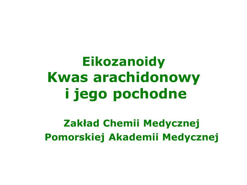 2 Kwas arachidonowy Kwas arachidonowy: kwas eikoza-5,8,11,14-tetraenowy wzór półstrukturalny: CH 3 (CH 2 ) 4 CH=CHCH 2 CH=CHCH 2 CH=CHCH 2 CH=CH(CH 2 ) 3 COOH 9 8 6 5 3 1 11 12 14 15 17 19 10 20