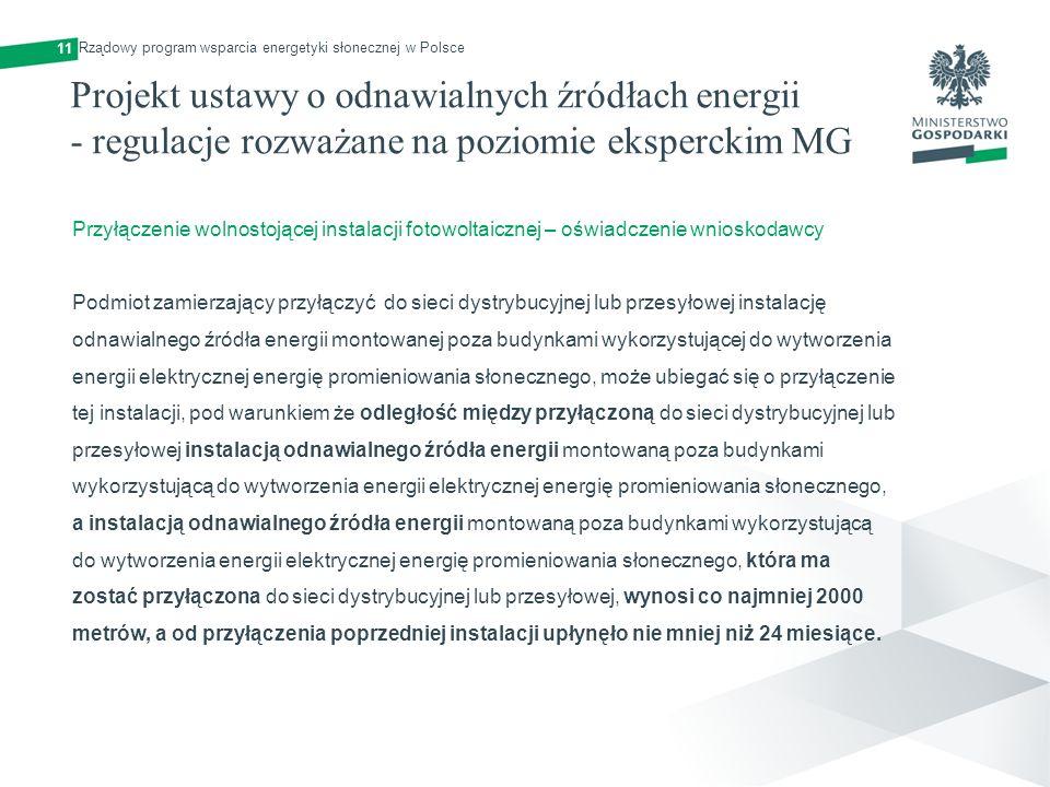 Projekt ustawy o odnawialnych źródłach energii - regulacje rozważane na poziomie eksperckim MG 11 Przyłączenie wolnostojącej instalacji fotowoltaiczne