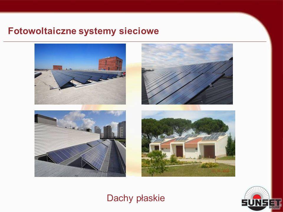 Fotowoltaiczne systemy sieciowe Dachy płaskie