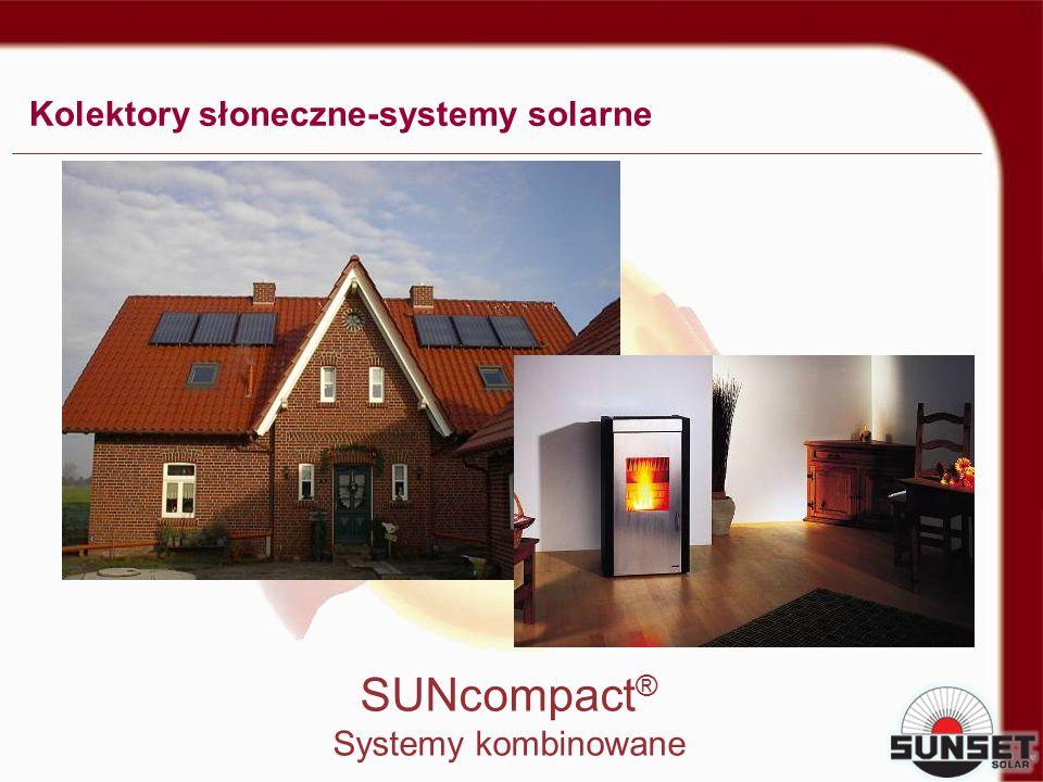 Kolektory słoneczne-systemy solarne SUNcompact ® Systemy kombinowane