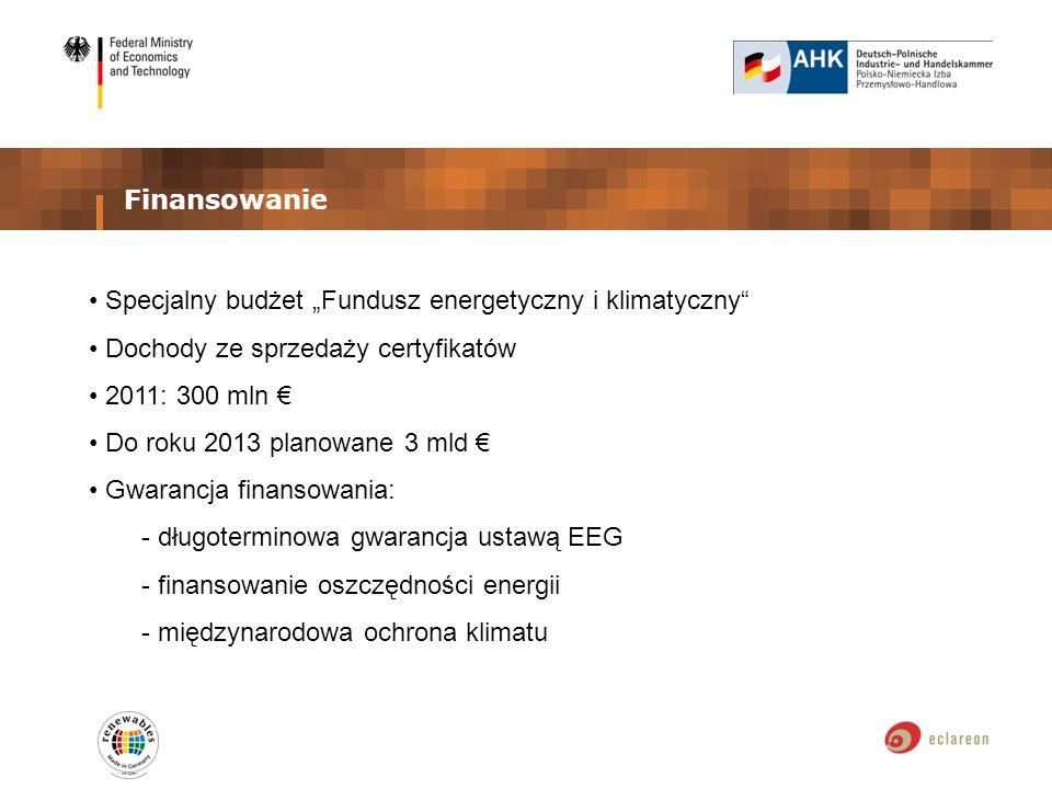 Finansowanie Specjalny budżet Fundusz energetyczny i klimatyczny Dochody ze sprzedaży certyfikatów 2011: 300 mln Do roku 2013 planowane 3 mld Gwarancja finansowania: - długoterminowa gwarancja ustawą EEG - finansowanie oszczędności energii - międzynarodowa ochrona klimatu