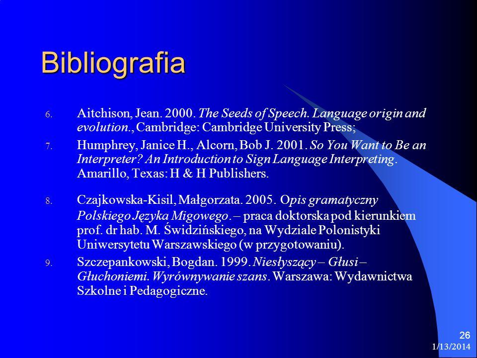 1/13/2014 26 Bibliografia 6.Aitchison, Jean. 2000.
