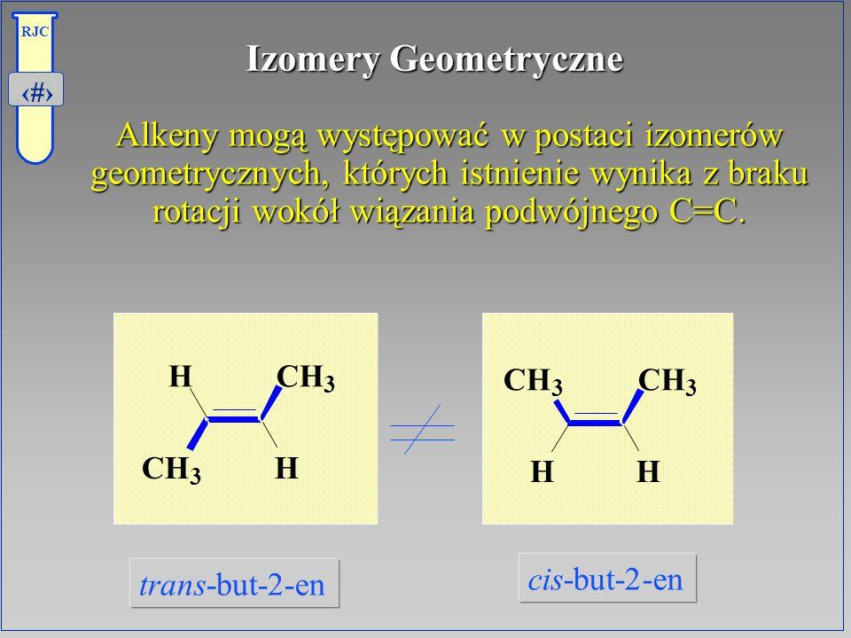 15 RJC Izomery Geometryczne Alkeny mogą występować w postaci izomerów geometrycznych, których istnienie wynika z braku rotacji wokół wiązania podwójne