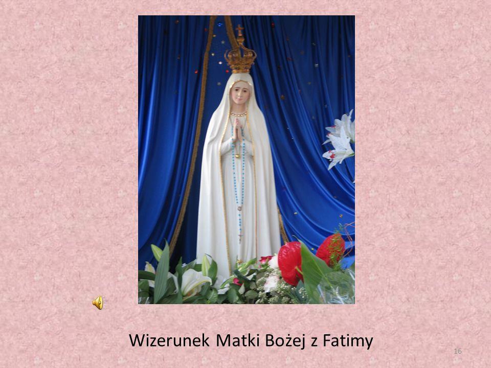 16 Wizerunek Matki Bożej z Fatimy