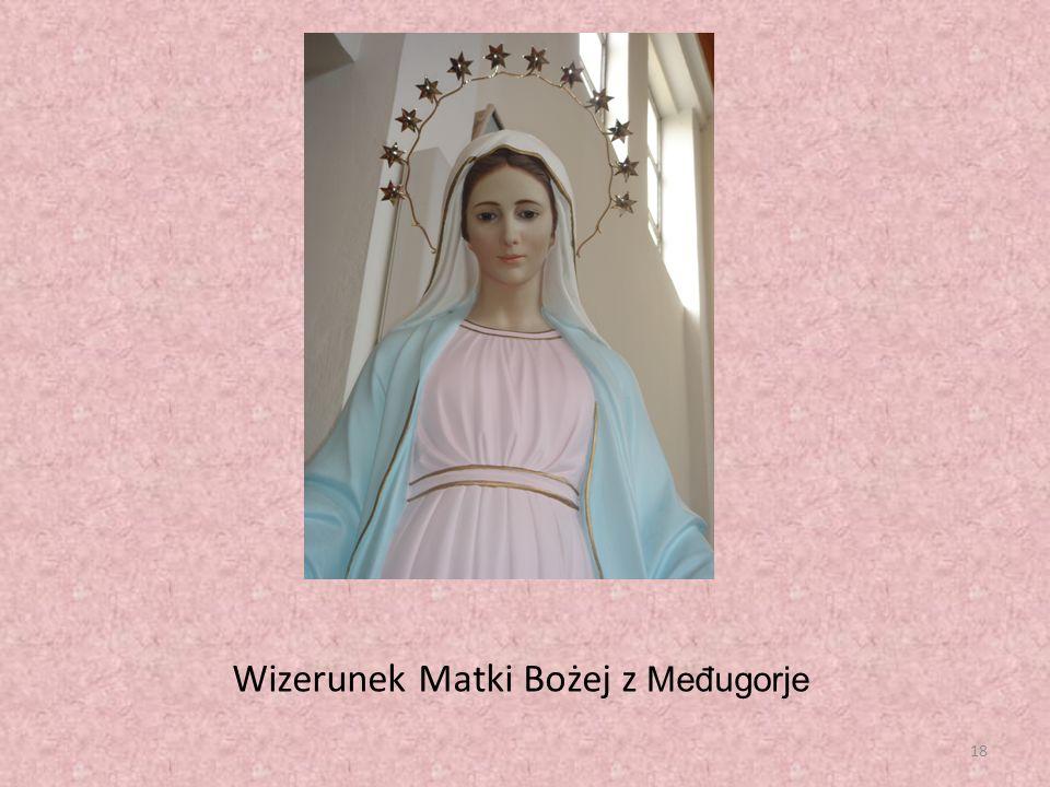 18 Wizerunek Matki Bożej z Međugorje