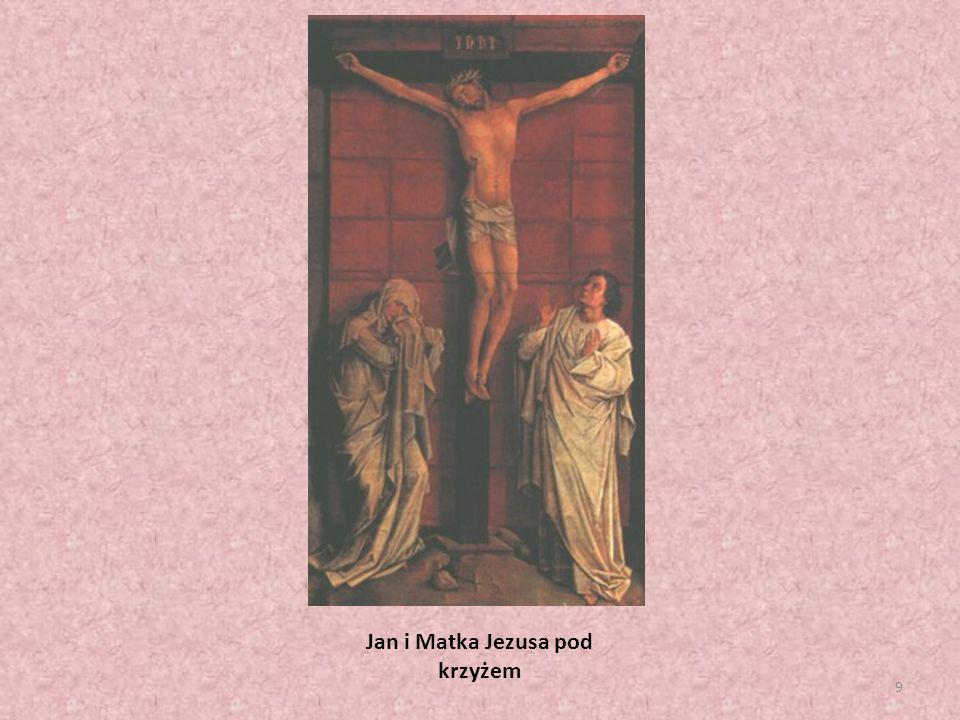 9 Jan i Matka Jezusa pod krzyżem