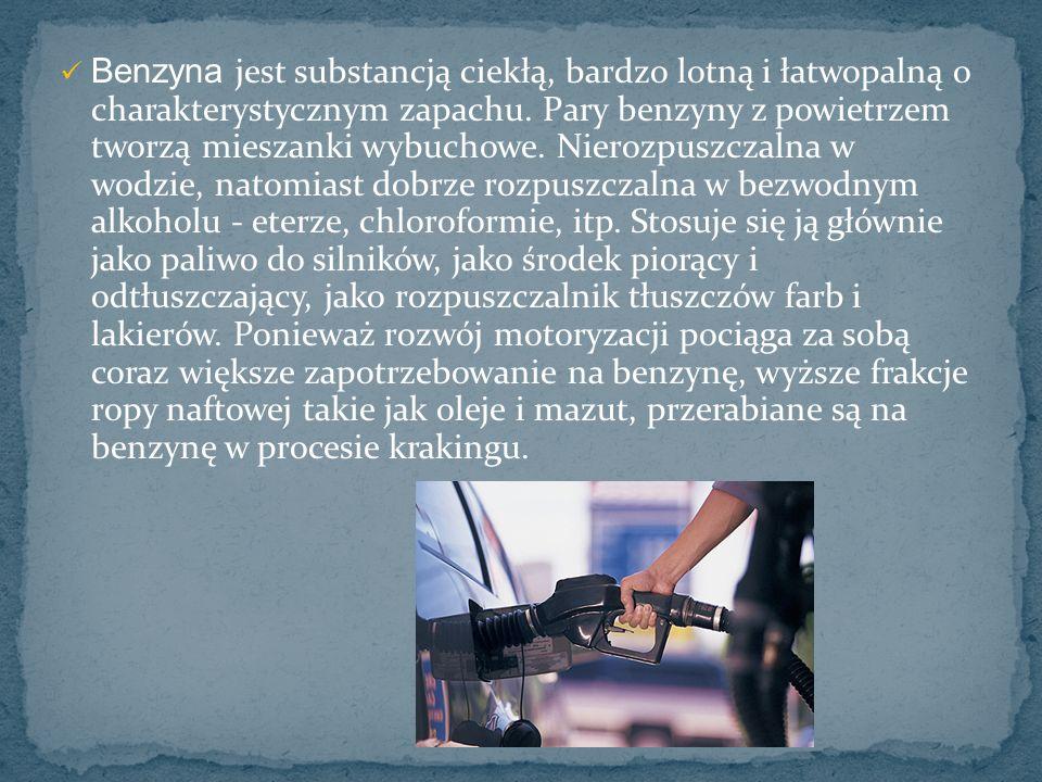 Benzyna jest substancją ciekłą, bardzo lotną i łatwopalną o charakterystycznym zapachu. Pary benzyny z powietrzem tworzą mieszanki wybuchowe. Nierozpu