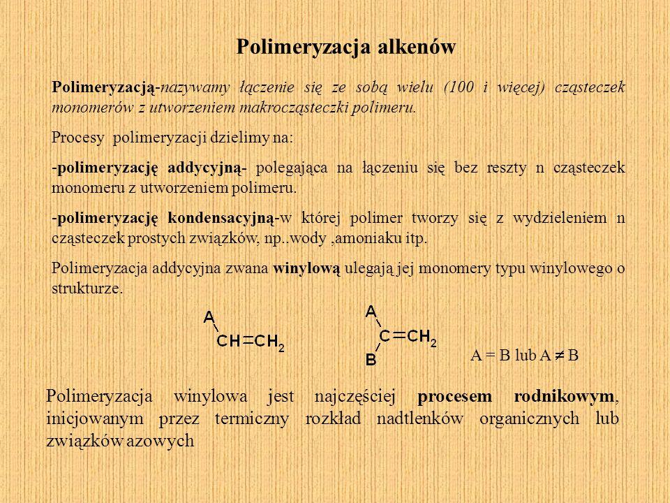 Polimeryzacja alkenów Polimeryzacją-nazywamy łączenie się ze sobą wielu (100 i więcej) cząsteczek monomerów z utworzeniem makrocząsteczki polimeru. Po