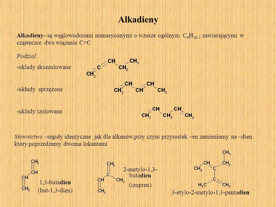 Alkadieny Alkadieny- są węglowodorami nienasyconymi o wzorze ogólnym C n H 2n-2 zawierającymi w cząsteczce dwa wiązania C=C. Słownictwo –reguły identy