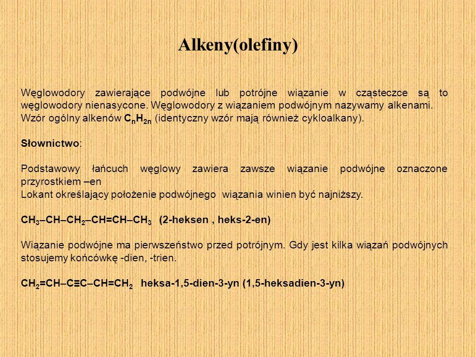 Alkeny(olefiny) Węglowodory zawierające podwójne lub potrójne wiązanie w cząsteczce są to węglowodory nienasycone. Węglowodory z wiązaniem podwójnym n