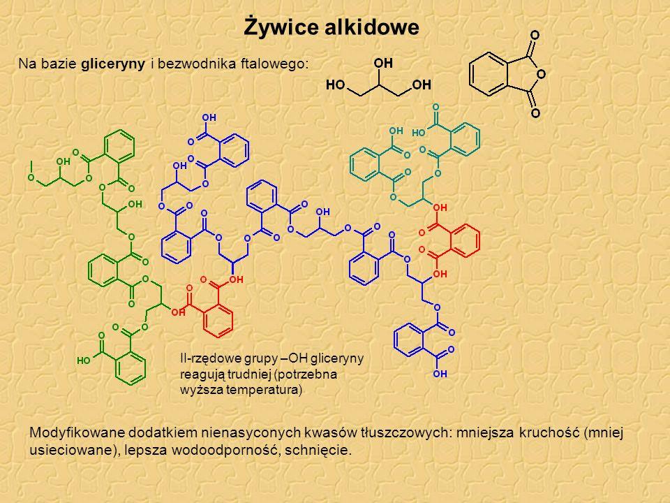 Żywice alkidowe Na bazie gliceryny i bezwodnika ftalowego: II-rzędowe grupy –OH gliceryny reagują trudniej (potrzebna wyższa temperatura) Modyfikowane