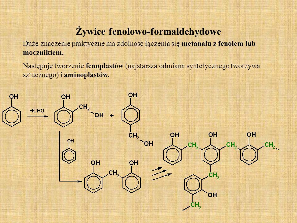 Żywice fenolowo-formaldehydowe Duże znaczenie praktyczne ma zdolność łączenia się metanalu z fenolem lub mocznikiem. Następuje tworzenie fenoplastów (