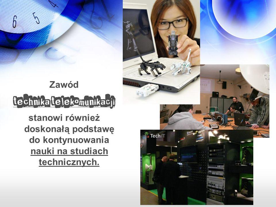Będziesz umieć użytkować stanowiska teleinformatyczne, systemy telefonii stacjonarnej i komórkowej, systemy przesyłu sygnału radiowego i telewizyjnego oraz centrale telefoniczne.